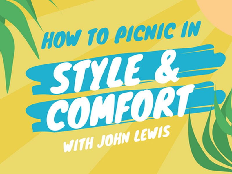 How to picnic in comfort and style with John Lewis summery graphic banner in yellow and turquoise