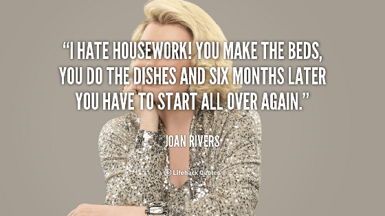 quote-Joan-Rivers-i-hate-housework-you-make-the-beds-138338_1